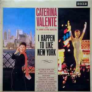 Caterina Valente With John Keating And His Orchestra - I Happen To Like New York download