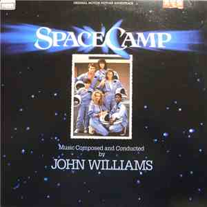 John Williams  - SpaceCamp (Original Motion Picture Soundtrack) download
