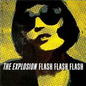 The Explosion - Flash Flash Flash download