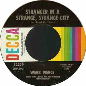 Webb Pierce - Stranger In A Strange, Strange City download